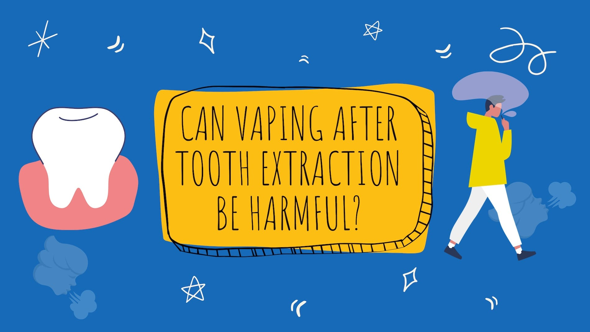can vaping after tooth extraction be harmful