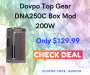 Discount on Dovpo Top Gear DNA250C Box Mod 200W