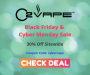 O2VAPE's Black Friday & Cyber Monday Sale - 30% Off Sitewide